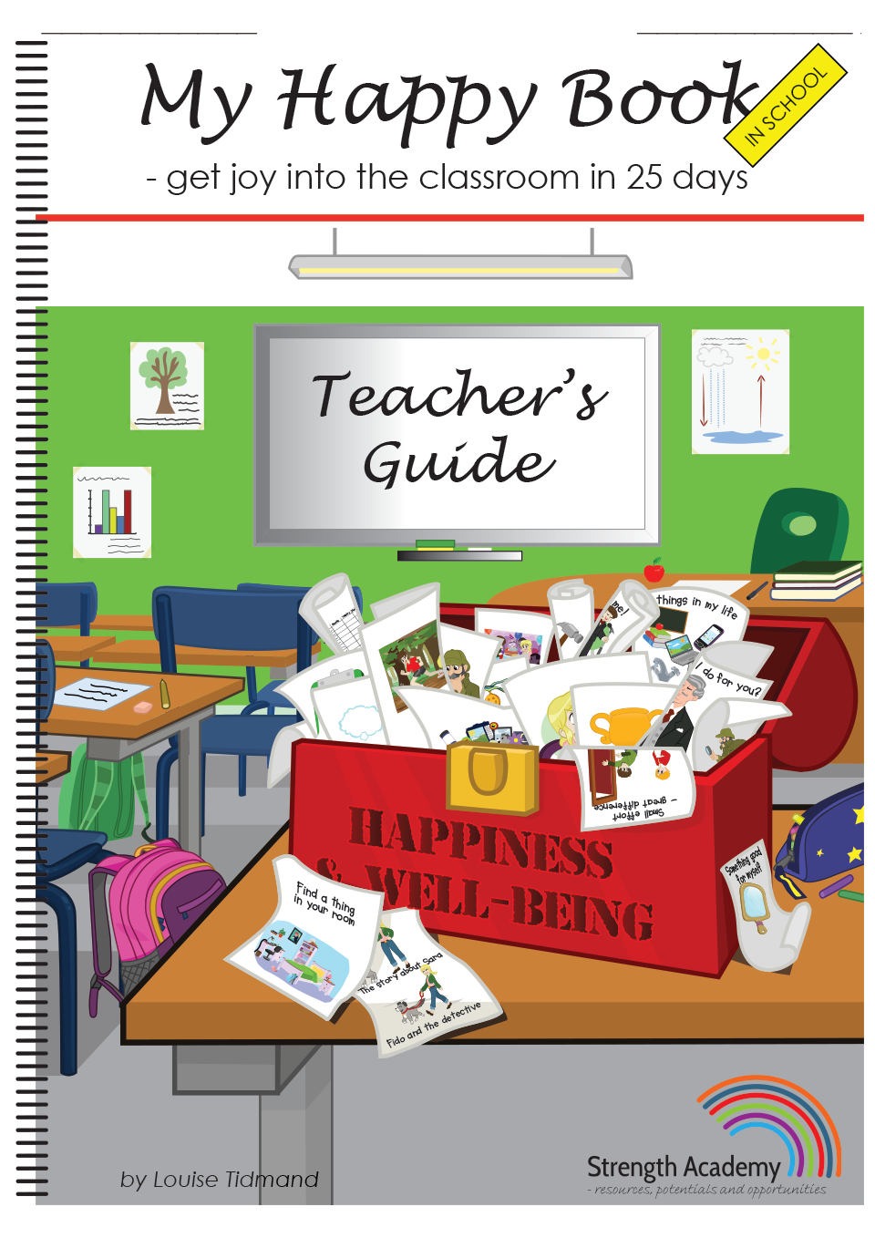 My Happy Book in School - get joy into the classroom in 25 days, teacher's guide