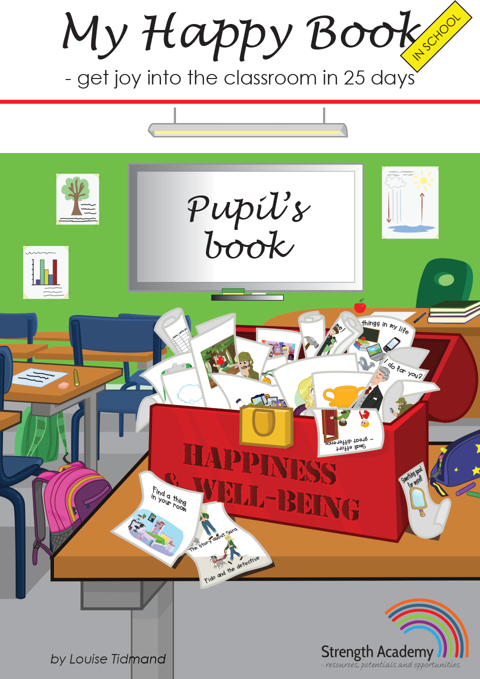 My Happy Book in School - get joy into the classroom in 25 days, pupil's book