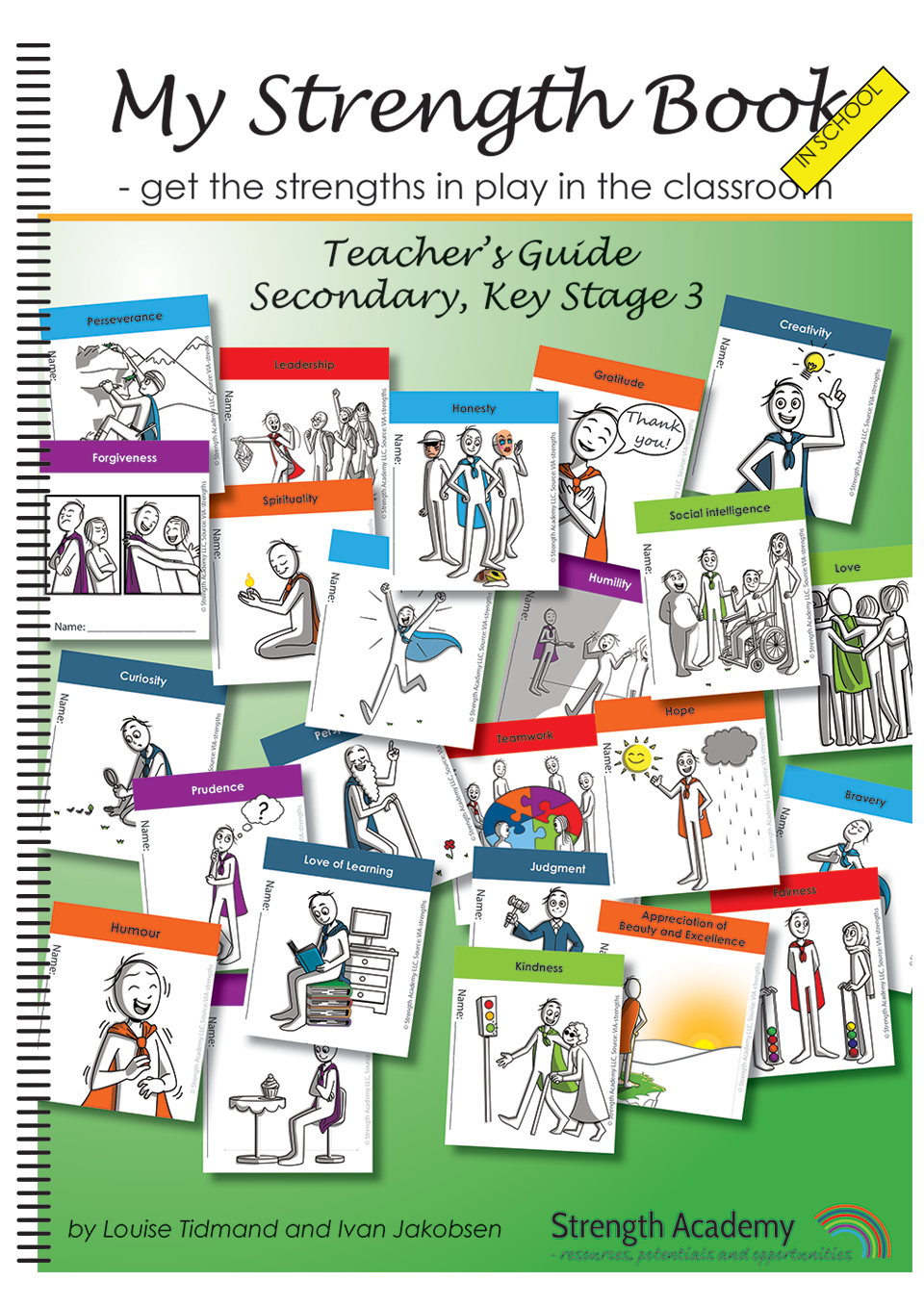 My Strength Book in School- get the strengths in play in the classroom, KS3, teacher's guide